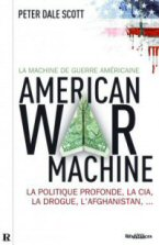 Parution de La Machine de Guerre américaine, de Peter Dale Scott thumbnail