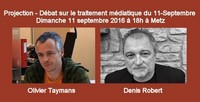 Projection-débat sur le traitement médiatique du 11/9 avec Denis Robert le 11 septembre à Metz thumbnail