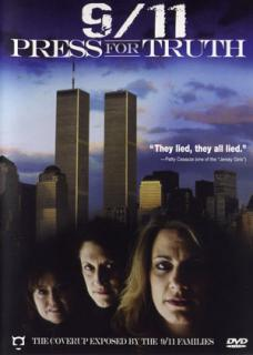 """9/11 Press For Truth"""